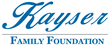 Kayser Family Foundation   Copy