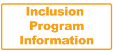 Inclusion Program Information